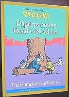 Krazy and Ignatz: Pilgrims on the Road to Nowhere: Komplete Kat Komics, 1920 (Krazy & Ignatz, Vol. 5, 1920)