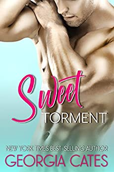 Sweet Torment: A Novella by [Cates, Georgia]
