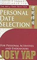 The Art of Date Selection: Personal Date Selection
