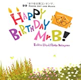 HAPPY BIRTHDAY Mr.B!(CD付き)