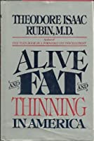 Alive and Fat and Thinning in America