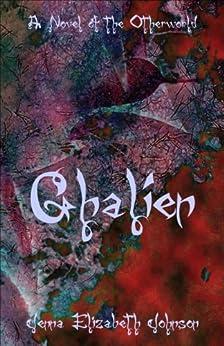 Ghalien: A Novel of the Otherworld (The Otherworld Series Book 5) by [Johnson, Jenna Elizabeth]