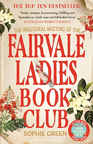 The Inaugural Meeting of the Fairvale Ladies Book Club eBook: Sophie Green:  Amazon com au: Kindle Store