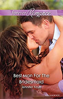 Best Man For The Bridesmaid (The DeFiore Brothers Book 2) by [Faye, Jennifer]