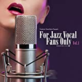 FOR JAZZ VOCAL FANS ONLY VOL.1 画像