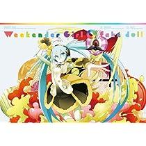 「Weekender Girl / fake doll[初回盤](CD+DVD+特典 初音ミクつままれキーホルダー『Weekender Girl』仕様)