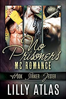 No Prisoners MC Box Set: Books 0.5, 1, & 2 by [Atlas, Lilly]