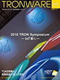 TRONWARE VOL.163 (TRON & IoT 技術情報マガジン)