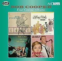 Four Classic Albums / Bob Cooper by Bob Cooper