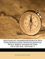 Allgemeines Handworterbuch Der Philosophischen Wissenschaften, Nebst Ihrer Literatur Und Geschichte.