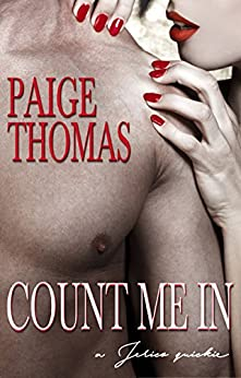 Count Me In: A Jerico Quickie by [Thomas, Paige]