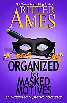 Organized for Masked Motives (Organized Mysteries Book 5) by [Ames, Ritter]