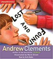 Lost and Found (Junior Library Guild Selection)