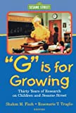 G Is for Growing: Thirty Years of Research on Children and Sesame Street (Lea's Communications Series) by Unknown(2000-11-03) 画像
