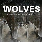 Wolves: Daily Planner Calendar 2017