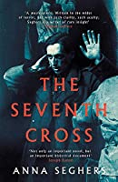 The Seventh Cross (Virago Modern Classics)