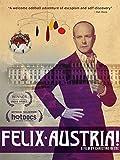 Felix Austria [DVD]