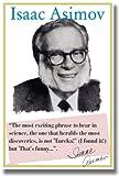Isaac Asimov–最もエキサイティングなフレーズを聞いて。。。教室ポスター