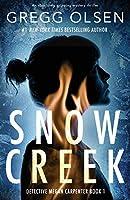 Snow Creek: An absolutely gripping mystery thriller (Detective Megan Carpenter)