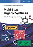 Multi-Step Organic Synthesis: A Guide Through Experiments