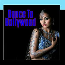 Dance To Bollywood