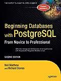 Beginning Database with PostgreSQL (Beginning From Novice to Professional)