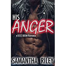 His Anger: Dark BDSM Romance