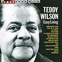 Easy Living by TEDDY WILSON (1996-04-16)