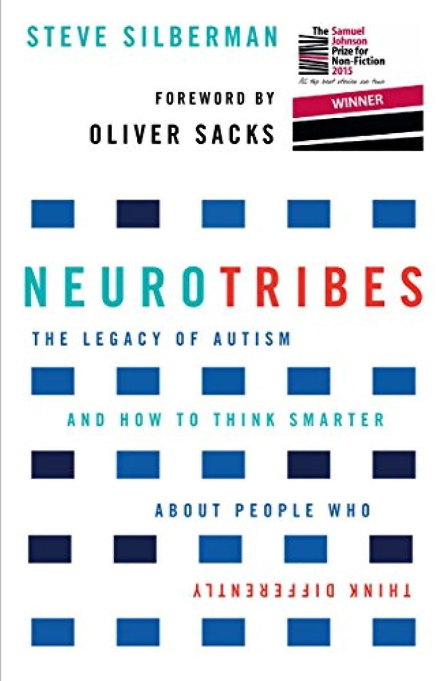課税シルエットNeuroTribes: The Legacy of Autism and How to Think Smarter About People Who Think Differently (English Edition)