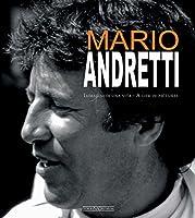 Mario Andretti: Immagini di una vita/A life in pictures