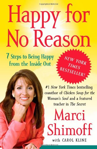 Happy for No Reason: 7 Steps to Being Happy from the Inside Outの詳細を見る