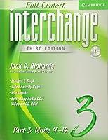 Interchange Third Edition Full Contact Level 3 Part 3 Units 9-12