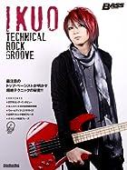 ベース・マガジン IKUO Technical Rock Groove (DVD付) (リットーミュージック・ムック)()