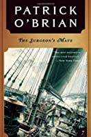 The Surgeon's Mate (Aubrey-Maturin (Paperback))
