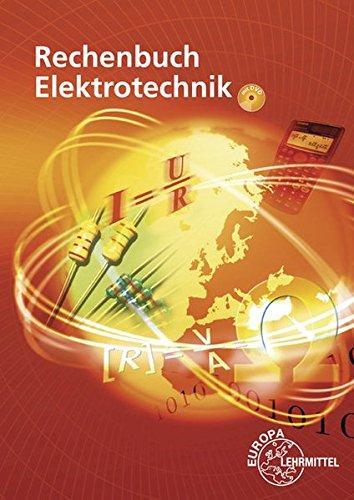 Download Rechenbuch Elektrotechnik: Ein Lehr- und Uebungsbuch zur Grund- und Fachstufe 3808535296