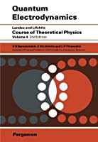 Quantum Electrodynamics (Course of Theoretical Physics Vol. 4) (Volume 4)【洋書】 [並行輸入品]