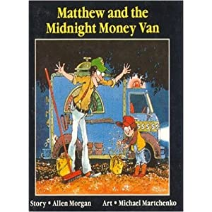 Matthew And the Midnight Money Van (Annikins)