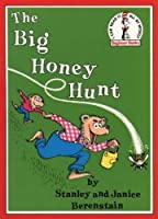 The Big Honey Hunt (Beginner Series) by Stan Berenstain(1983-10-17)