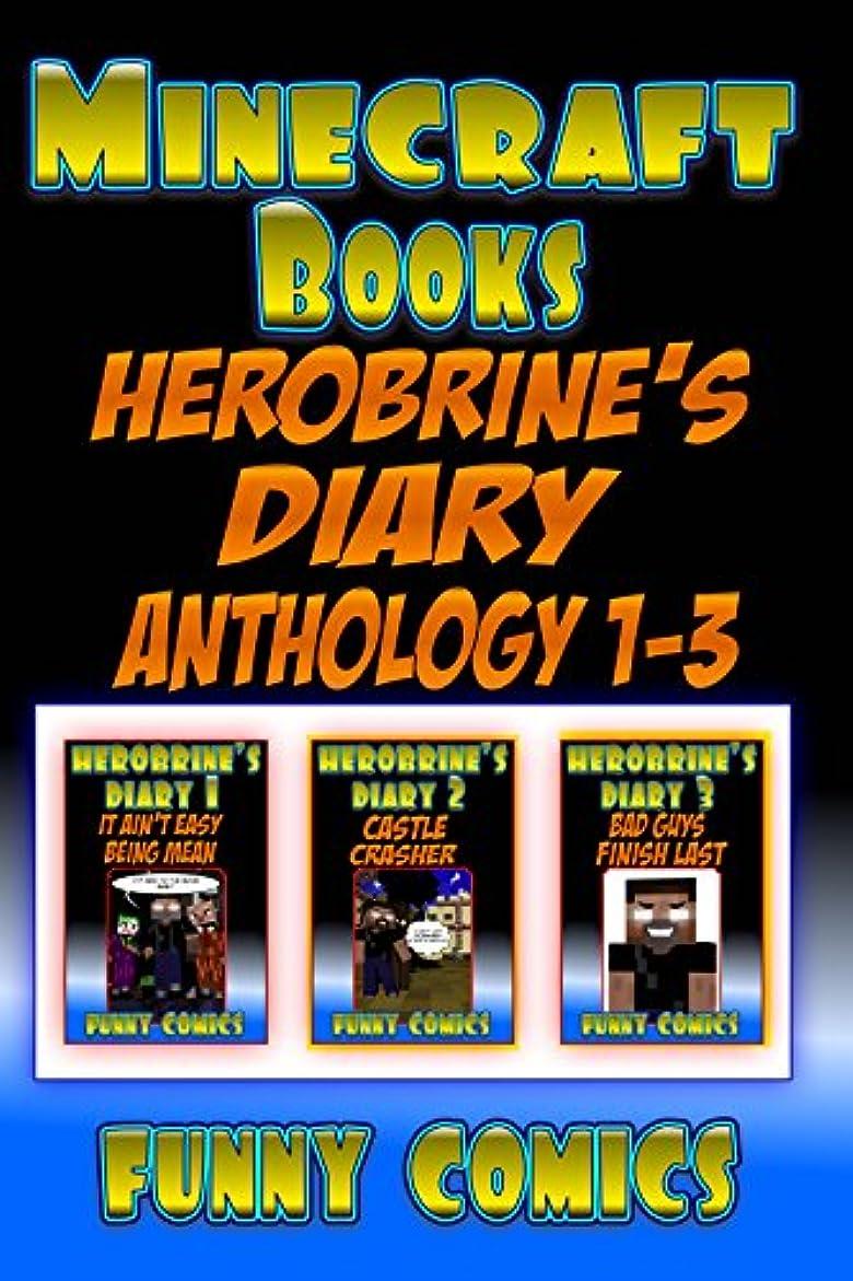 ホテルペインギリックチューインガムMinecraft Books: Herobrine's Diary Anthology 1-3   (Minecraft Herobrine Books  Book 1) (English Edition)