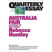 Quarterly Essay 73 Australia Fair: Listening to the Nation