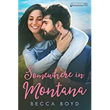 Somewhere in Montana: Somewhere, TX (Line of Fire Book 5)