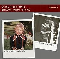 Schubert/Mahler/Krenek: Drang