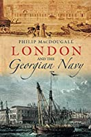 London and the Georgian Navy