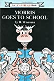 Morris Goes to School (I Can Read Book 1)