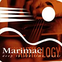 The Marimac Anthology: Deep in