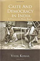 Caste and Democracy in India: A Perspective from Below