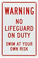SmartSign Plastic Sign Legend Warning: No Lifeguard on Duty Swim at Own Risk 15 high x 10 wide Red on White [並行輸入品]