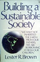 Building a Sustainable Society