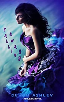 [Ashley, Devon]のFalling Away (Falling #2) (English Edition)