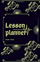 Lesson Planner for Teachers 2020-2021: Lesson Planner for Teachers: Weekly and Monthly Teacher Planner | Academic Year Lesson Plan and Record Book with Floral Cover ( january through July )205 pages: 205 pages (2020-2021 Lesson Plan Books for Teachers)